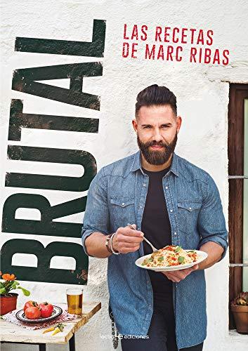 Brutal: Las recetas de Marc Ribas