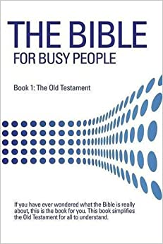 THE BIBLE FOR BUSY PEOPLE by Mark D. Berrier (2014-01-07)