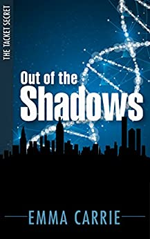 Out of the Shadows (The Tacket Secret Book 1) by [Carrie, Emma]