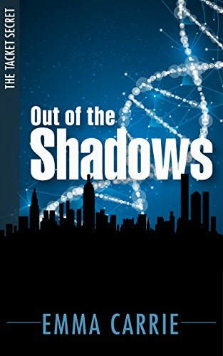 Out of the Shadows (The Tacket Secret Book 1) ()