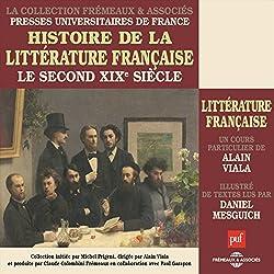 Le second XIXe siecle (Histoire de la littérature française 6)