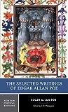The Selected Writings of Edgar Allan Poe