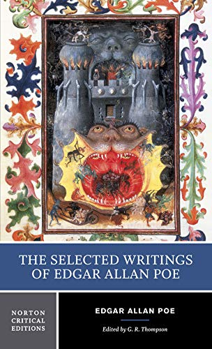 The Selected Writings of Edgar Allan Poe (First Edition)  (Norton Critical Editions) (Norton Anthology Of Theory And Criticism 1st Edition)