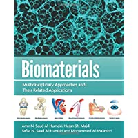 BIOMATERIALS: A Multidisciplinary approaches and their related applications