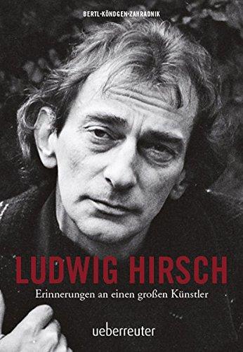 Ludwig Hirsch: I lieg am Ruckn – Erinnerungen