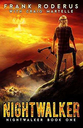 Nightwalker: A Post-Apocalyptic Western Adventure by [Roderus, Frank, Martelle, Craig]