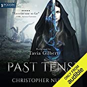 Past Tense: Schooled in Magic, Book 10 | Christopher G. Nuttall