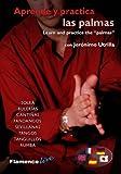 Learn and Practice the Palmas (Aprende y Practica Las Palmas)