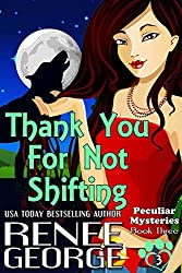 Thank You For Not Shifting: Volume 3 (Peculiar Mysteries)