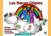 Les soeurs chipies : Oh la la que de bêtises ! par Sandrine Belair