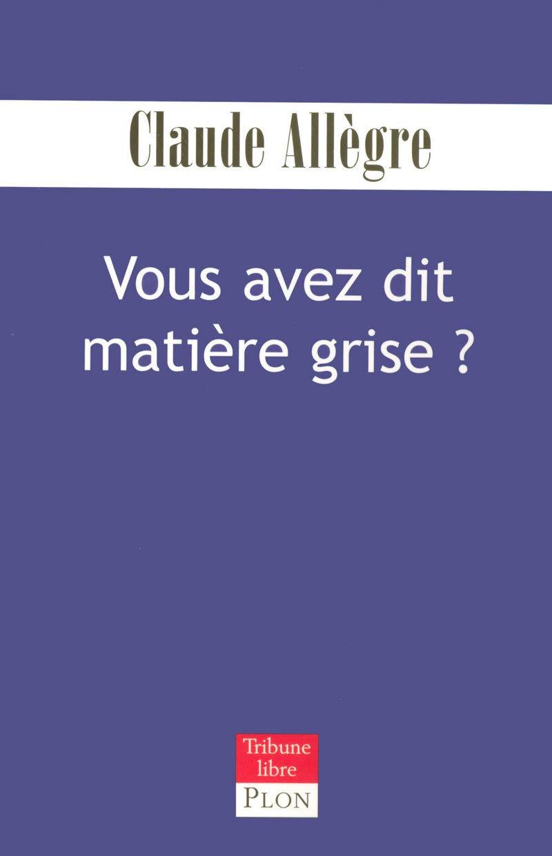 Download Vous avez dit matière grise ? (French Edition) pdf