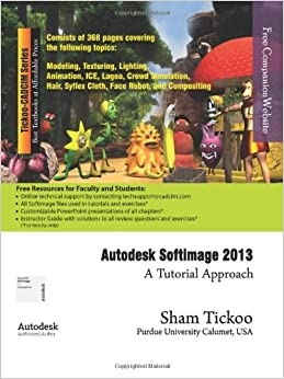 Book Autodesk Softimage 2013: A Tutorial Approach