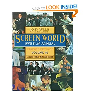 Screen World 1995 Film Annual: Volume 46: Expanded Format John Willis