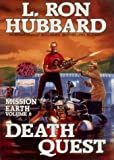 Death Quest: Vol. 6 of 'Mission Earth' by Hubbard, L.Ron (1987) Hardcover