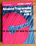 Advanced Programming in Clipper : With C, Straley, Stephen J., 0201517353