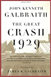 The Great Crash 1929, John Kenneth Galbraith, 0547248164