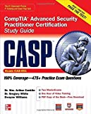 img - for CASP CompTIA Advanced Security Practitioner Certification Study Guide: Exam Cas-001 (Certification Press) by Conklin, Wm. Arthur, White, Gregory, Williams, Dwayne (2012) Paperback book / textbook / text book