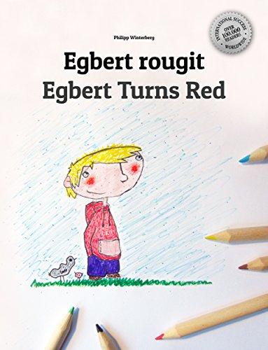 Egbert Rougit Egbert Turns Red Un Livre D Images Pour Les