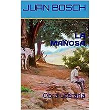 LA MAÑOSA: Obra Literaria (Spanish Edition)