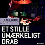 Et stille umærkeligt drab [Quiet, Imperceptible Killings] | Lene Kaaberbøl
