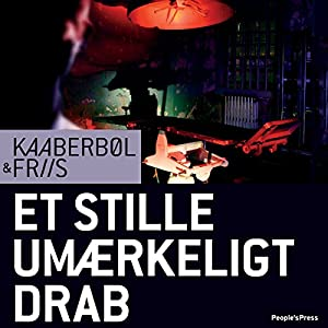 Et stille umærkeligt drab [Quiet, Imperceptible Killings] Audiobook