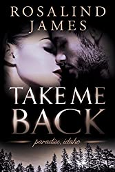 Take Me Back (Paradise, Idaho Book 4)