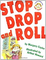 Stop Drop And Roll: A Jessica Worries Book: Fire