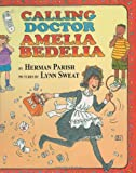Calling Doctor Amelia Bedelia, Herman Parish, 0060014229