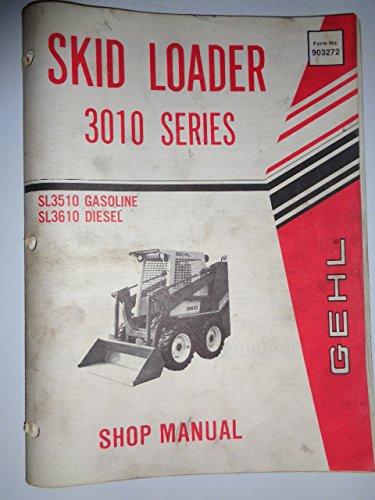 Gehl Sl3510 Skid Steer Loader Service Manual