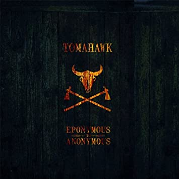 Eponymous To Anonymous RSD Exclusive Release by Tomahawk