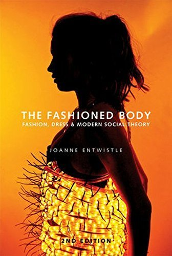 Fashion, Dress and Social Theory by Joanne Entwistle (2015-03-09) ()