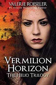 Vermilion Horizon (The Helio Trilogy Book 3) (English Edition) de [Roeseler, Valerie]