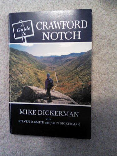 Guide to Crawford Notch