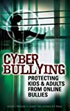 Cyber Bullying, Samuel C. McQuade and James P. Colt, 0313351937
