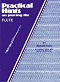 Practical Hints on Playing the Flute, Richard Hahn, 0769226795