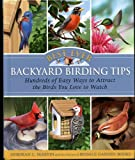 Best-Ever Backyard Birding Tips, Deborah L. Martin, 1594868301