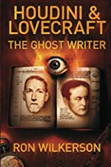 Houdini & Lovecraft The Ghost Writer Paperback
