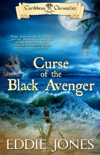 Curse of the Black Avenger (Caribbean Chronicles)