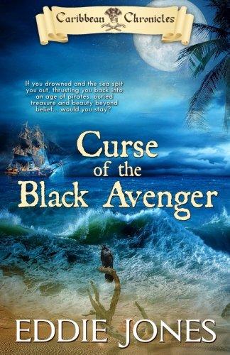 Curse of the Black Avenger (Caribbean Chronicles) PDF ePub ebook
