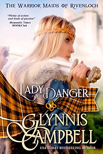 Lady Danger (The Warrior Maids of Rivenloch Book 1)