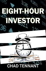 Eight-Hour Investor: A Practical Guide to Do-It-Yourself Investing
