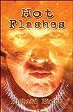 Hot Flashes, Richard Biolos, 1605637963
