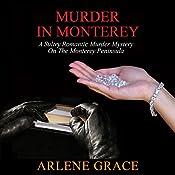 Murder in Monterey | Arlene Grace