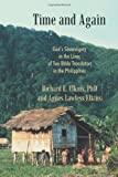 img - for Time and Again: God's Sovereignty in the Lives of Two Bible Translators in the Philippines by Elkins, Richard E. (2011) Paperback book / textbook / text book