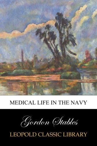 Medical Life in the Navy pdf epub
