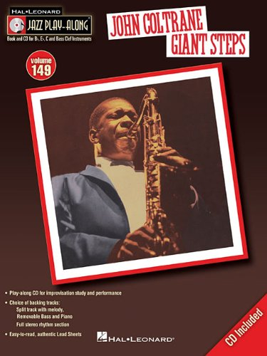John Coltrane - Giant Steps: Jazz Play-Along Volume 149 John Coltrane