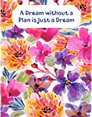 """A Dream without a Plan is just a Dream: 1 Year Weekly and Monthly No Date / Undated Planner With To Do List And Habit Tracker, 2020 2021 ,size 8.5 X 11"""""""