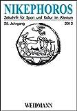 Nikephoros - Zeitschrift für Sport und Kultur im Altertum
