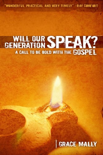 Will Our Generation Speak?: A Call to be Bold with the Gospel (Grace And Christmas Will)