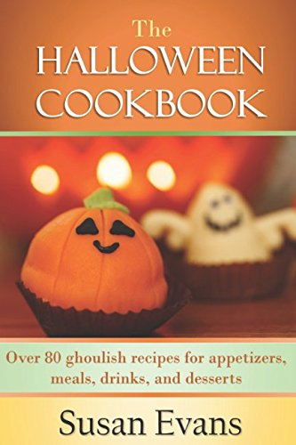 The Halloween Cookbook: Over 80 ghoulish recipes for appetizers, meals, drinks, and desserts]()